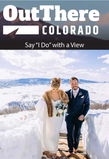 out there colorado say i do with a view - Press